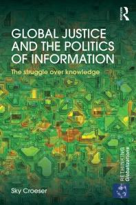 The cover for 'Global Justice and the Politics of Information'