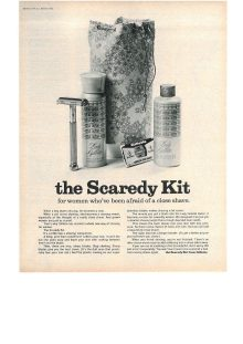 "A 1960s advertisement for ""the Scaredy Kit"", encouraging women to start shaving by buying a soothing shaving kit."